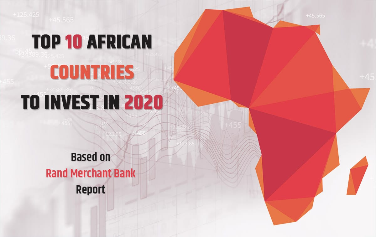 Top 10 African Countries to Invest in 2020