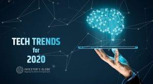 Investors Globe - Tech Trends 2020