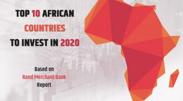 Top 10 Countries to Invest in Africa in 2020
